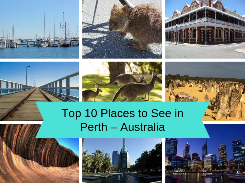 Top 10 Places to See in Perth – Australia